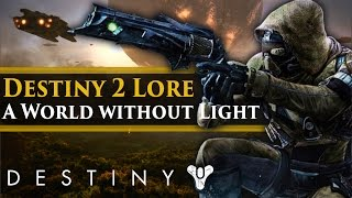 Download Destiny 2 Lore - A world without Light. Dragon & Darkness Powers in Destiny 2? Video