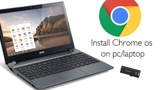 Download Install Chrome OS on any pc/laptop using a pen drive Video
