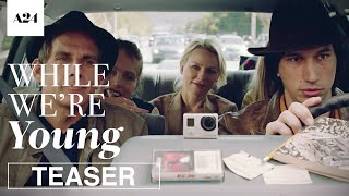 Download While We're Young | Official Teaser Trailer HD | A24 Video