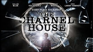 Download The Charnel House - Trailer Video