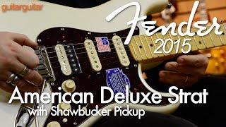Download Fender 2015 - American Deluxe Shawbucker Strat Video