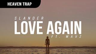Download Slander - Love Again (ft. WAVS) Video