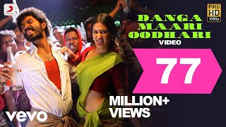 Download Anegan - Danga Maari Oodhari Video | Dhanush | Harris | Super Hit Dance Song Video