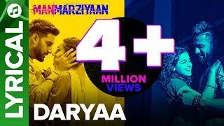 Download Daryaa | Lyrical Audio Song | Manmarziyaan | Amit Trivedi, Shellee | Abhishek, Taapsee, Vicky Video