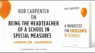 Download Rob Carpenter on being the headteacher of a school in special measures Video
