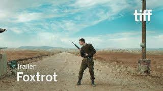 Download FOXTROT Trailer | TIFF 2017 Video