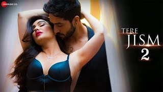 Download Tere Jism 2 - Official Music Video | Aly Goni, Kangna Sharma & Abdul Latif | Altaaf Sayyed Video