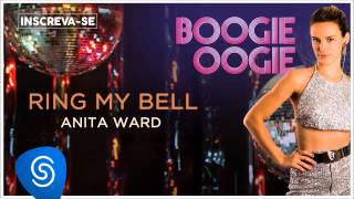 Download Anita Ward - Ring My Bell (Boogie Oogie) [Áudio Oficial] Video