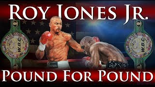 Download Roy Jones Jr. - Pound for Pound (The Prime Years + Knockouts) Video