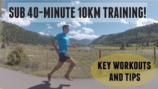 Download HOW TO RUN A SUB 40-minute 10km! WORKOUTS AND RUNNING TIPS Video