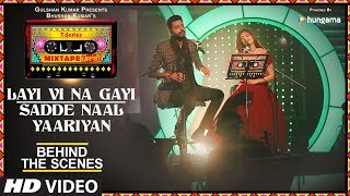 Download Making Of Layi Vi Na Gayi/Sadde Naal Yaariyan | T-Series Mixtape Punjabi | Jashan Singh Shipra Goyal Video
