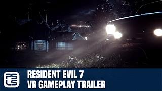 Download Resident Evil 7 biohazard Gameplay VR Trailer Video