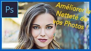 Download Comment Améliorer la Netteté d'une Photo sur Photoshop ? - Astuces et Reflex Photo Video