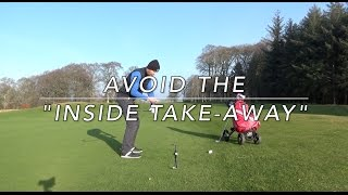 Download Avoid coming Too Far Inside on your backswing Video