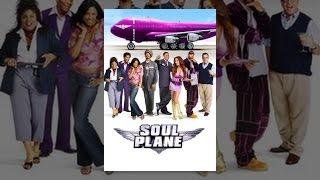 Download Soul Plane Video