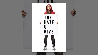 Download The Hate U Give Video
