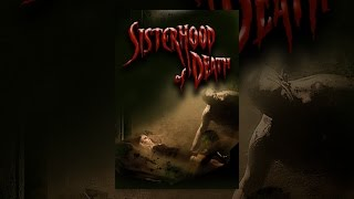 Download Sisterhood Of Death Video