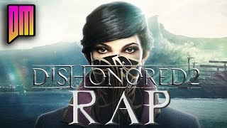 Download Dishonored 2 Rap | DEFMATCH ″Time Bender″ Video