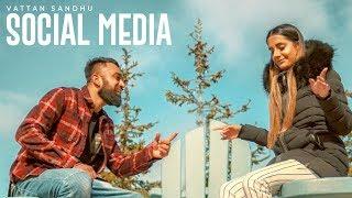Download Social Media: Vattan Sandhu (Full Song) Xtatic   Rupan Bal   Latest Punjabi Songs 2018 Video