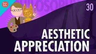 Download Aesthetic Appreciation: Crash Course Philosophy #30 Video