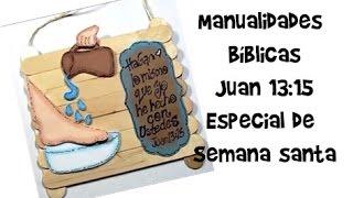 Download Manualidades Bíblicas/especial de semana santa/Juan 13:15 Video