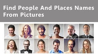 Download Find People & Places Names From Pictures Video