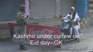 Download Kashmir under curfew on Eid day Video