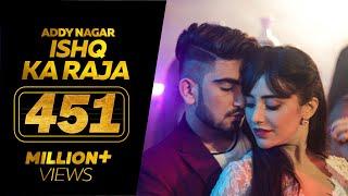 Download Ishq Ka Raja - Addy Nagar - Hamsar Hayat - New Hindi Songs 2019 Video