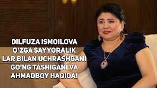 Download Dilfuza Ismoilova ″o'zga sayyoralik″lar bilan uchrashgani, go'ng tashigani va Ahmadboy haqida! Video