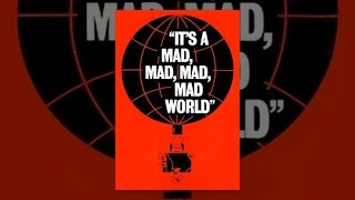 Download It's a Mad Mad Mad World Video