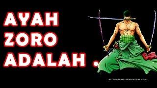 Download Teori One Piece: Ayah Zoro Adalah ... Video