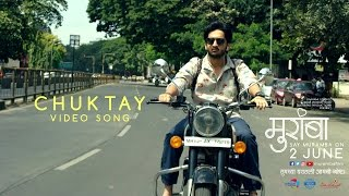 Download Chuktay | Muramba | Amey Wagh | Official Song Video