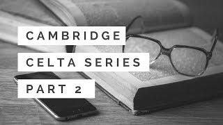 Download CELTA Series Part 2 - Application & Phone Interview Video