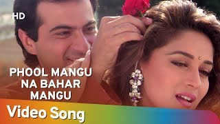 Download Phool Mangoo Naa Bahaar | Raja Songs | Madhuri Dixit | Sanjay Kapoor | Udit Narayan | Alka Yagnik Video