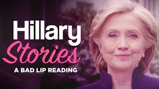 Download ″HILLARY STORIES″ — A Bad Lip Reading of Hillary Clinton Video