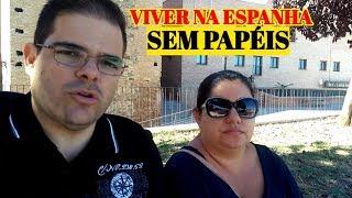 Download Viver na Espanha sem papéis | Morar na Espanha | A realidade Video