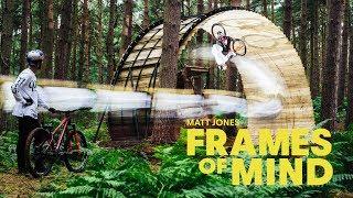 Download Stunning MTB masterclass: Matt Jones | Frames Of Mind Video