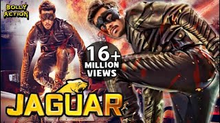 Download Jaguar Full Movie | Hindi Dubbed Movies 2019 Full Movie | Action Movies Video