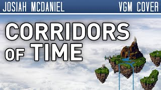 Download Chrono Trigger - Corridors of Time (cover w/lyrics) Video