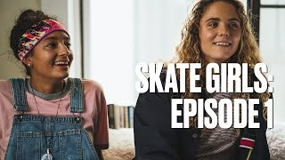 Download Skate Girls — Episode 1: The Conversation Video