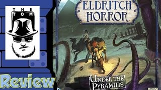 Download Eldritch Horror: Under the Pyramids Review - with Tom Vasel Video
