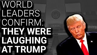 Download World Leaders Confirm: We Were Laughing AT, Not WITH Trump Video