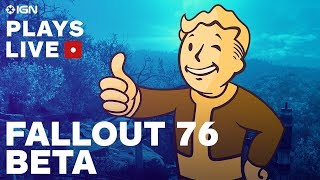 Download Fallout 76 Beta Gameplay Livestream: Welcome to the Wasteland - IGN Plays Live Video
