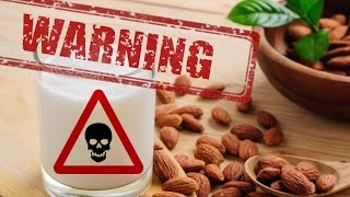 Download Warning: Toss Out Your Almond Milk! It's Bad For You! Video