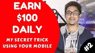 Download Earn $100 USD Per Day My Secret Trick Using Mobile - Part 2 Video