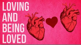 Download Loving and Being Loved Video