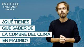 Download ¿Qué tienes que saber de la cumbre del clima en Madrid? Video