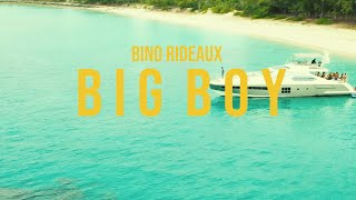 Download Bino Rideaux ″Big Boy″ Official Music Video Video