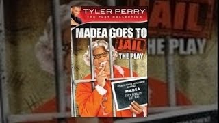 Download Tyler Perry's Madea Goes to Jail - The Play Video