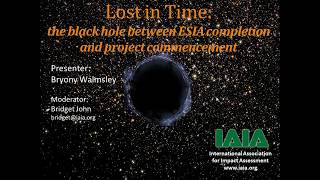 Download Lost in Time The black hole between ESIA completion and project implementation Video